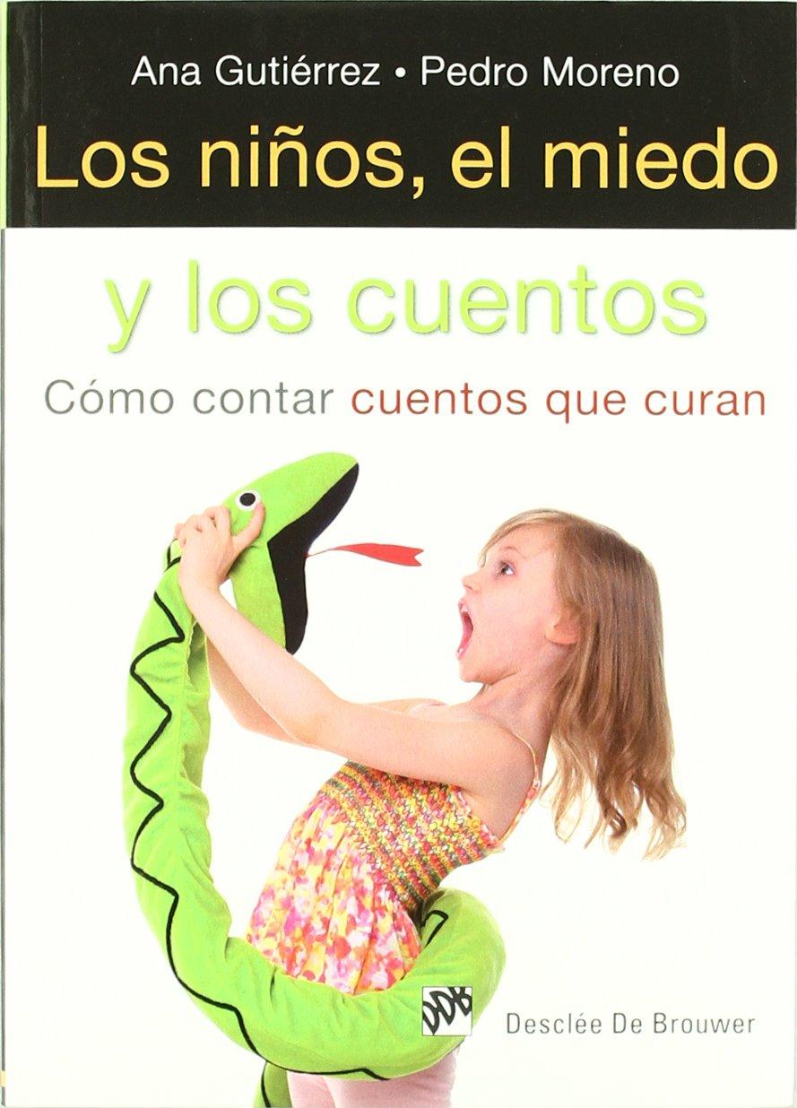 Los niños, el miedo y los cuentos: Cómo contar cuentos que ...