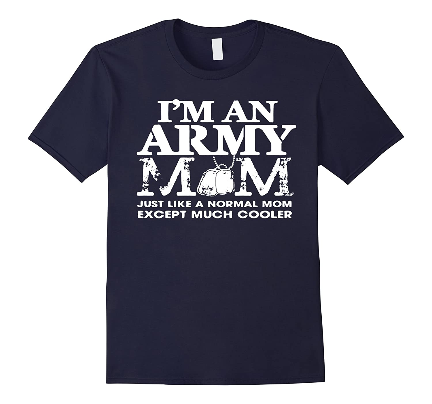 Army Mom Shirt - Army Womens Proud Mom T-Shirt-CL