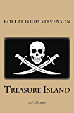 Treasure Island: illustrated - first published in 1883 (1st. Page Classics)