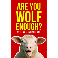 Are You Wolf Enough?