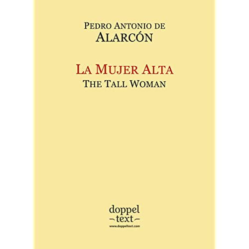 La Mujer Alta / The Tall Woman – Bilingual Spanish-English Edition / Edición bilingüe español-inglés (Spanish Edition)