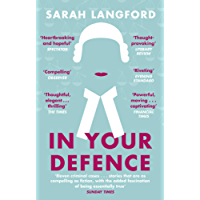 In Your Defence: Stories of Life and Law