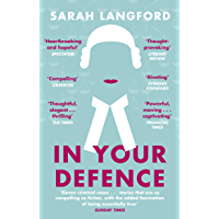 In Your Defence: Stories of Life and Law (English Edition)