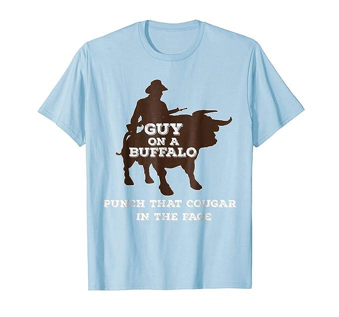 1fceff4938dc Amazon.com  Guys On A Buffalo T-Shirt Funny Tee Gift  Clothing
