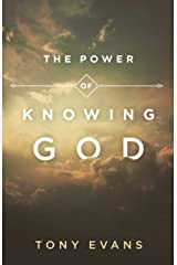 The Power of Knowing God Kindle Edition