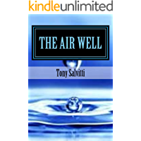 The Air Well: Free water from the atmosphere