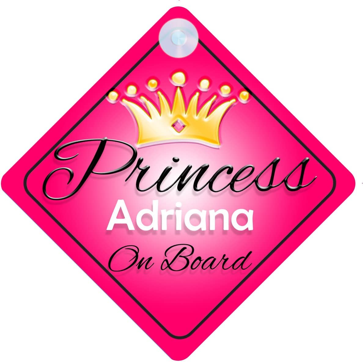 Child Gift 001 Princess Adriana On Board Personalised Girl Car Sign Baby