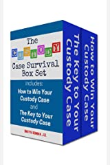 The Custody Case Survival Box Set: Includes: How to Win Your Custody Case and The Key to Your Custody Case: Win Over the Law Guardian or Guardian ad Litem Kindle Edition