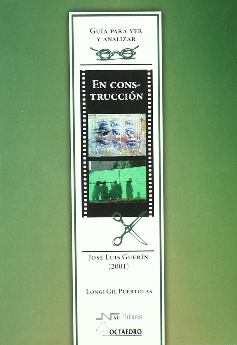 De José Luis Guerín (2001) : guía para ver y analizar cine (Spanish) Paperback – 2010