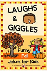 Fall Jokes for Kids: You'll Fall Over Laughing with these Autumn Jokes, Knock-Knock Jokes, and Tongue Twisters! (Seasonal Joke Books Book 11) Kindle Edition