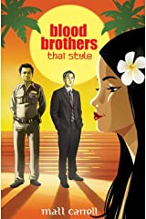 Blood Brothers. Thai Style Kindle Edition