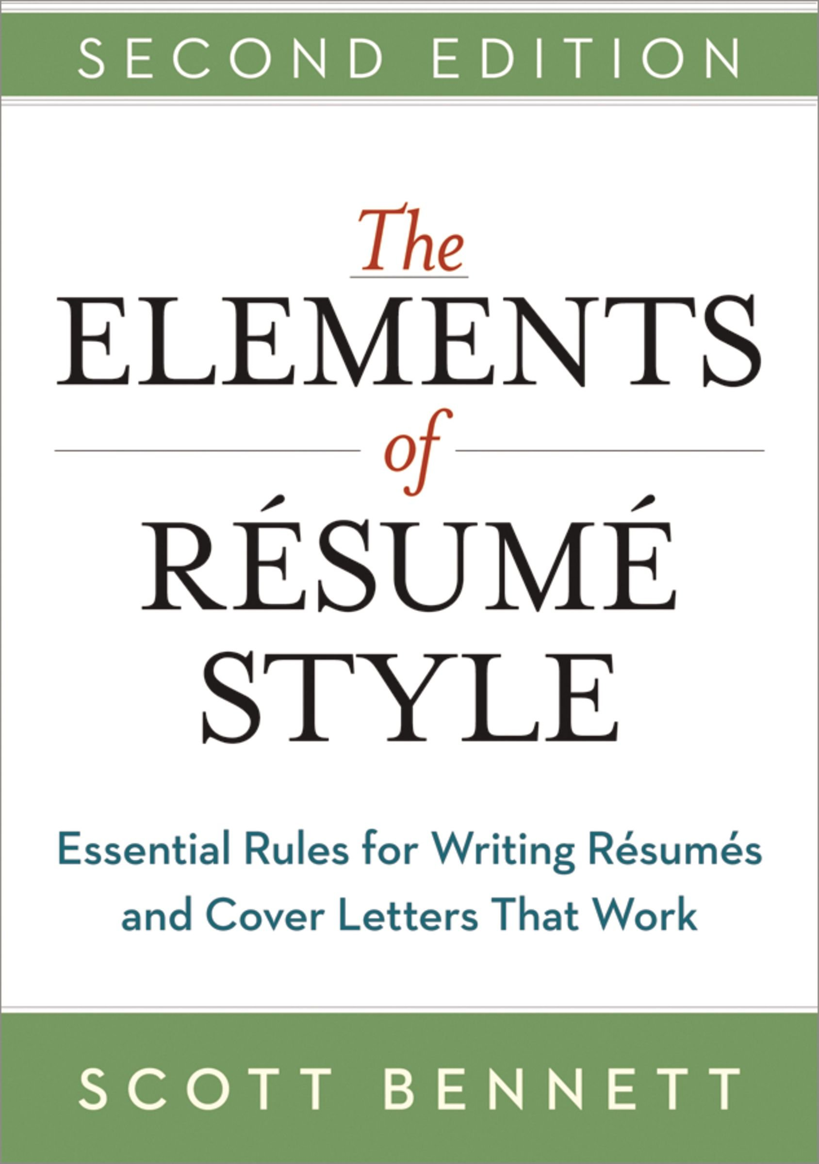 The Elements Of Resume Style Essential Rules For Writing Resumes