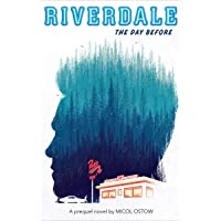 The Day Before (Riverdale, Book 1)