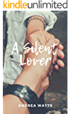 A Silent Lover