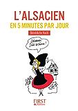 Petit Livre - L'alsacien en 5 minutes par jour (LE PETIT LIVRE)