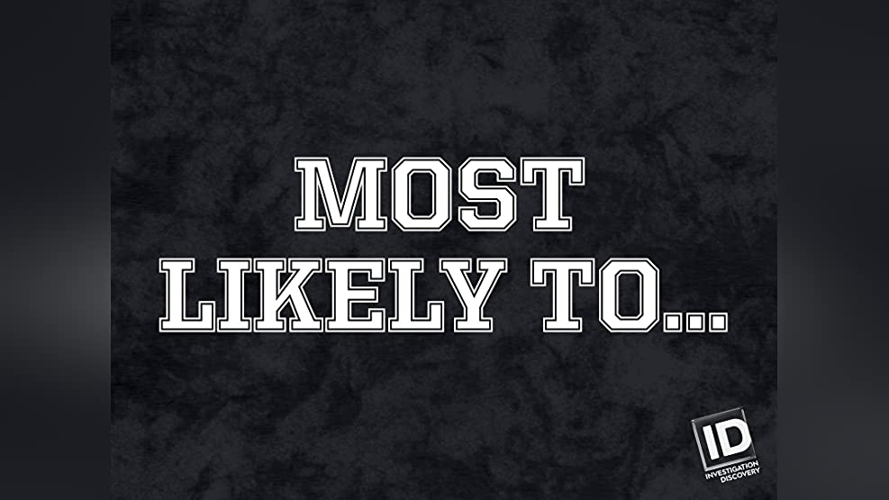 Most Likely To... - Season 1