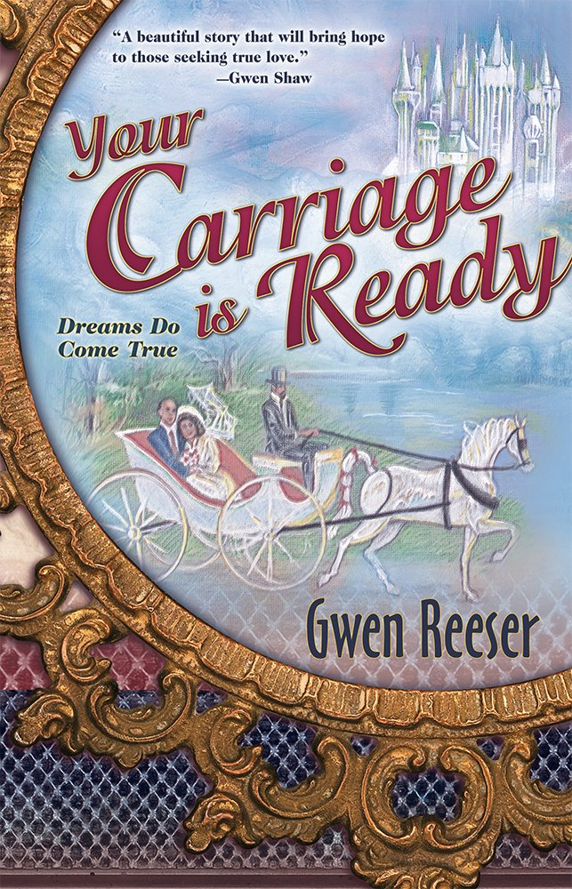 Read Online Your Carriage Is Ready: Dreams Do Come True pdf