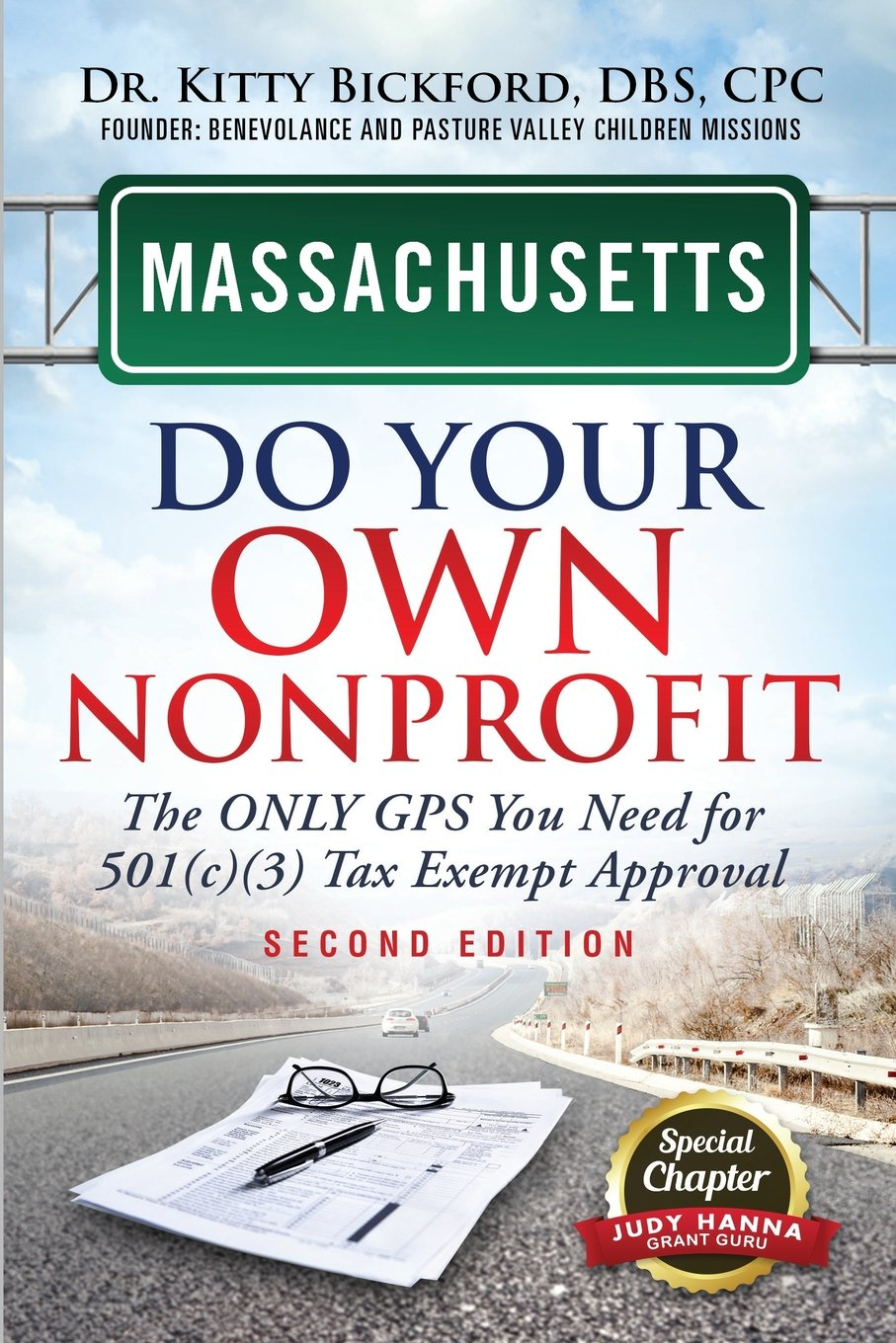 Download Massachusetts Do Your Own Nonprofit: The Only GPS You Need For 501c3 Tax Exempt Approval ebook