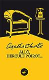 Allô, Hercule Poirot (Nouvelle traduction révisée) (Masque Christie)