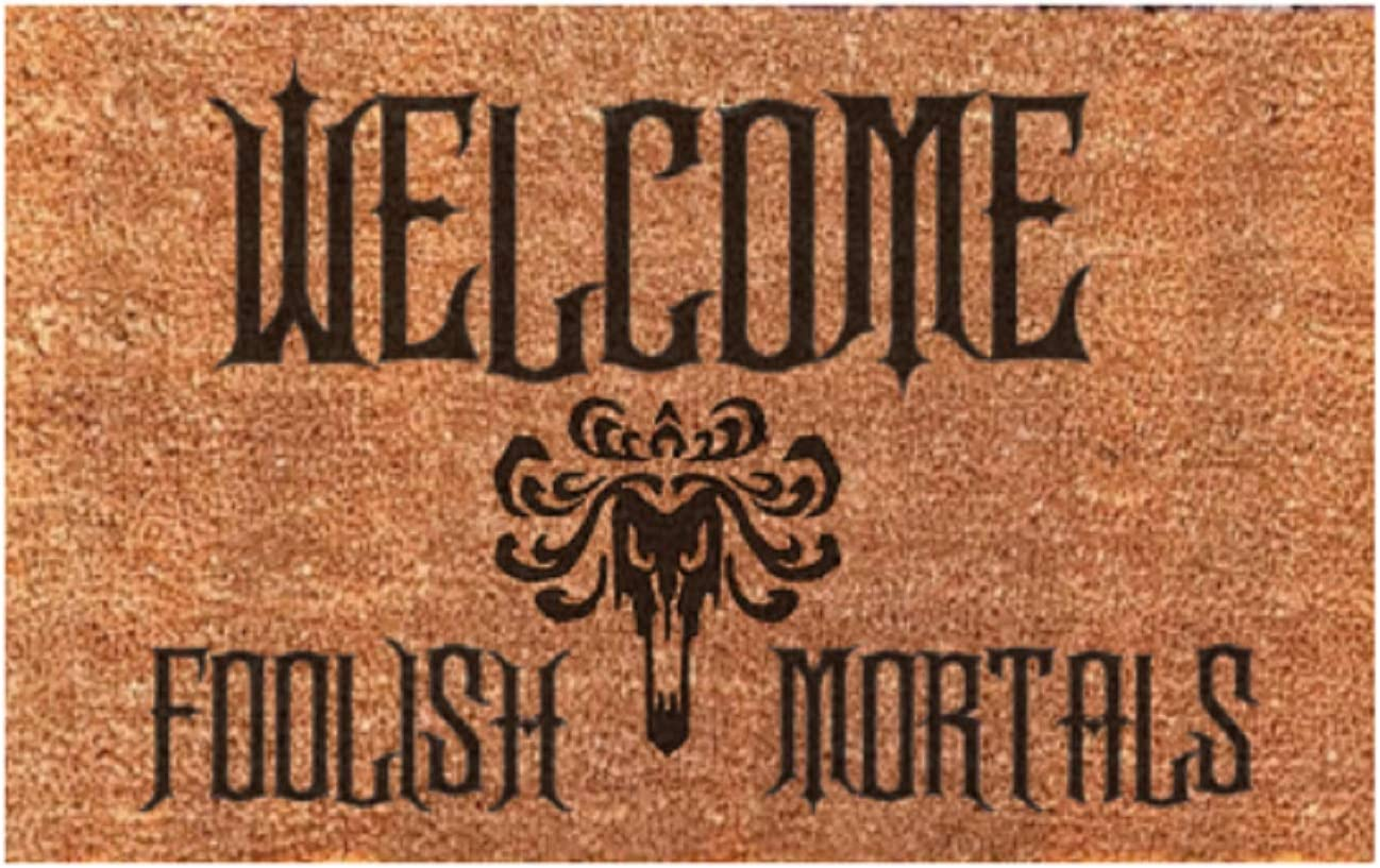 Welcome Foolish Mortals, Haunted Mansion Funny Easy Clean Door Mat Doormat New Home Gift