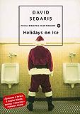 Holidays on Ice (Piccola biblioteca oscar Vol. 345)