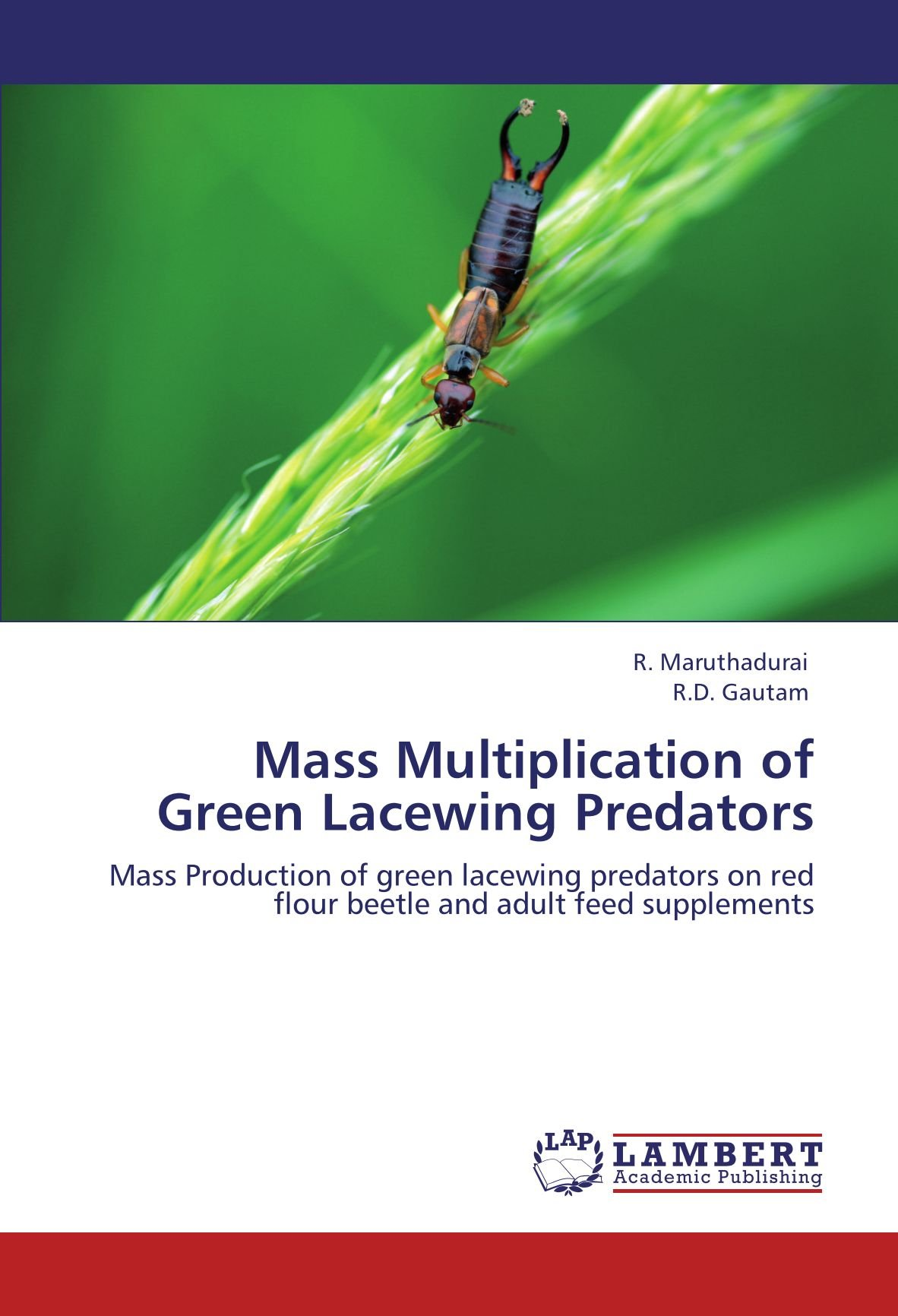 Download Mass Multiplication of Green Lacewing Predators: Mass Production of green lacewing predators on red flour beetle and adult feed supplements pdf epub