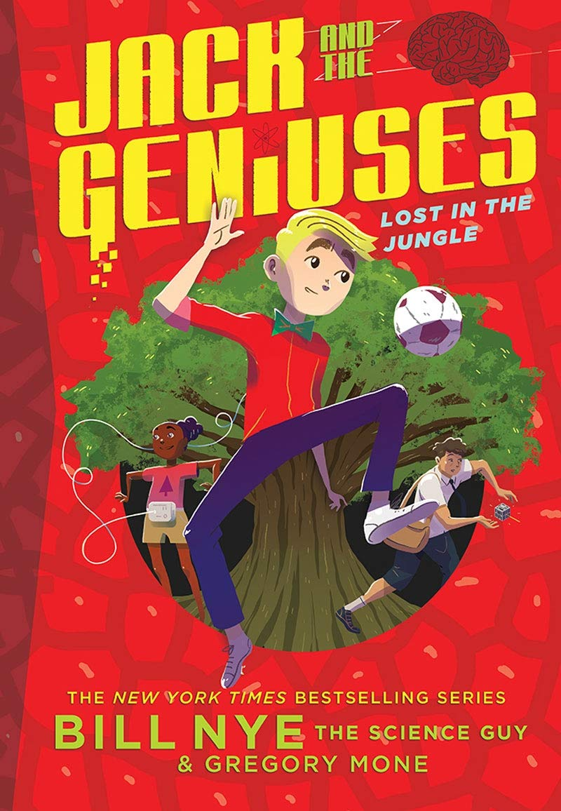 Lost in the Jungle: Jack and the Geniuses Book #3 (Jack & the Geniuses 3)
