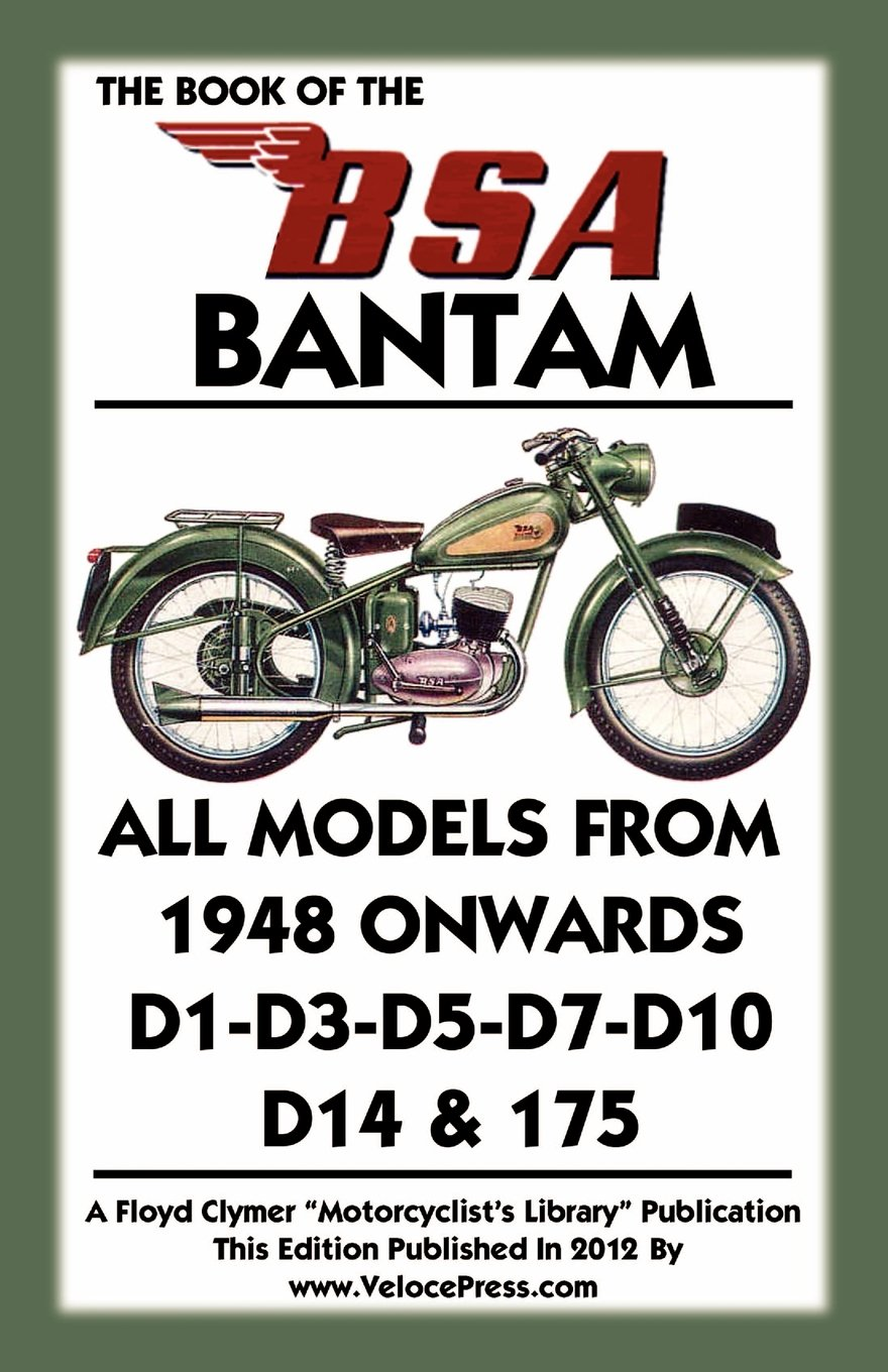 Book Of The Bsa Bantam All Models From 1948 Onwards W Indian Motorcycle Engine Diagram A Haycraft Lupton Floyd Clymer Velocepress 9781588502100 Books