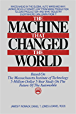 The Machine That Changed the World: The Story of Lean Production-- Toyota's Secret Weapon in the Global Car Wars That Is Now Revolutionizing World Industry (English Edition)