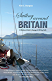 Sailing Around Britain: A Weekend Sailor's Voyage in 50 Day Sails (Making Waves)