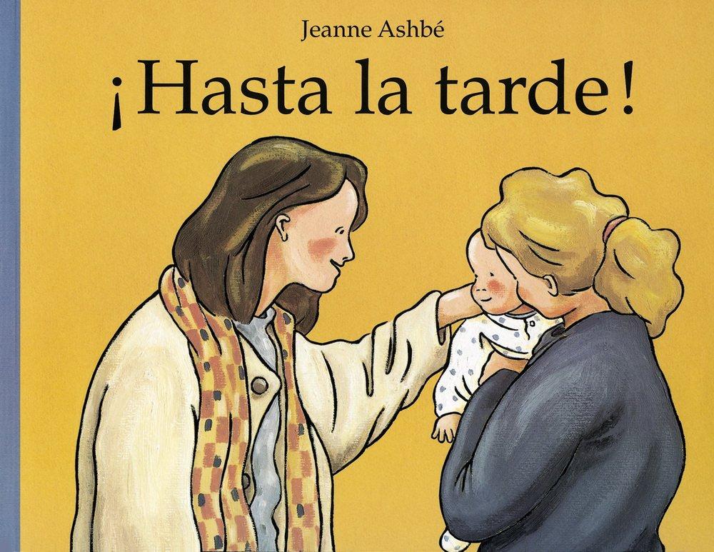 Hasta la tarde! / Until the Evening! (Spanish Edition) pdf epub
