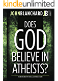 Does God believe in Atheists ?