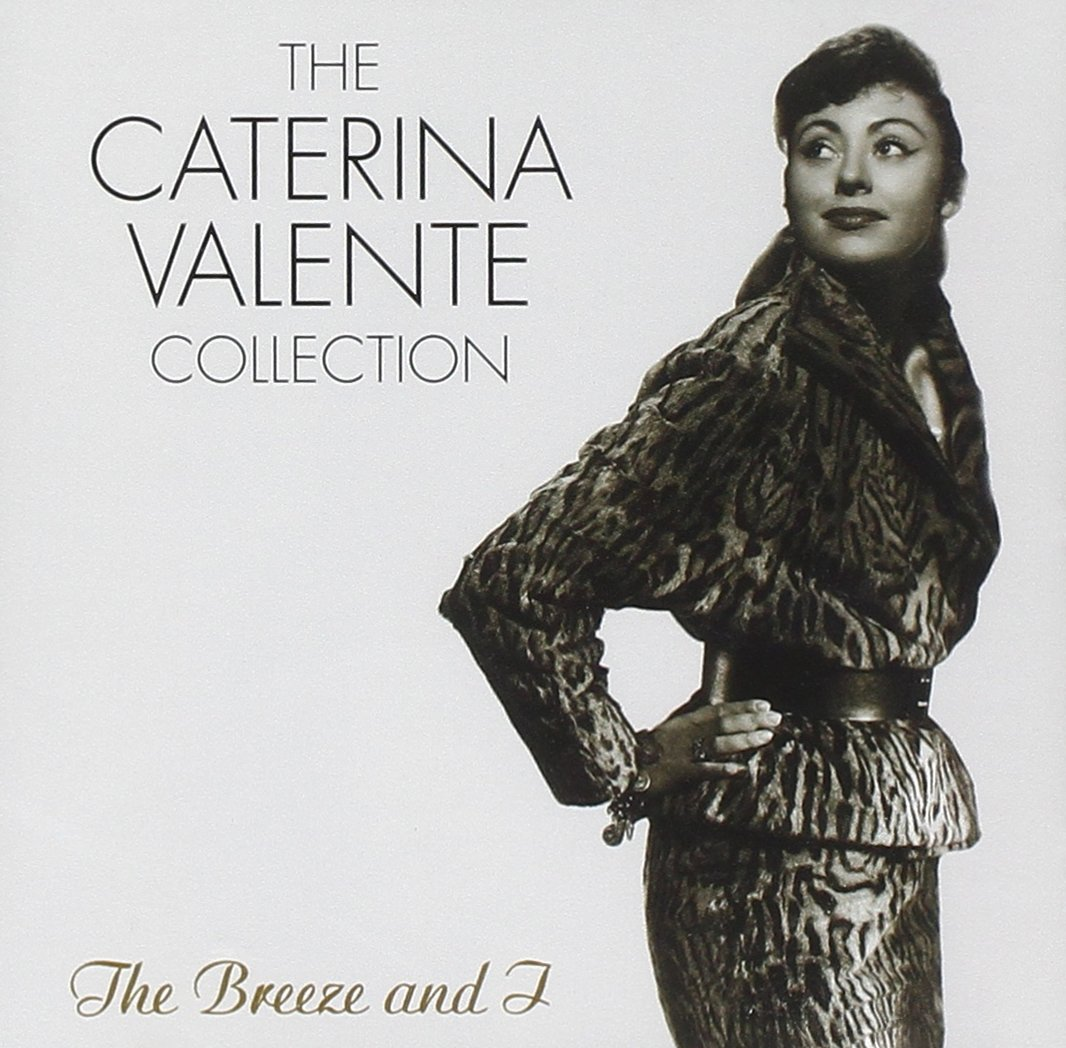 The Caterina Valente Collection: The Breeze and I by Varese Sarabande