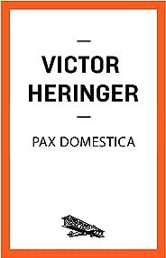 Pax domestica (Contém um Conto)