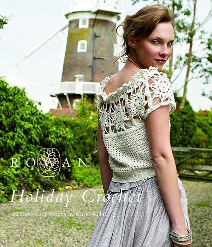 Amazon Rowan Holiday Crochet 14 Designs For Women By Marie