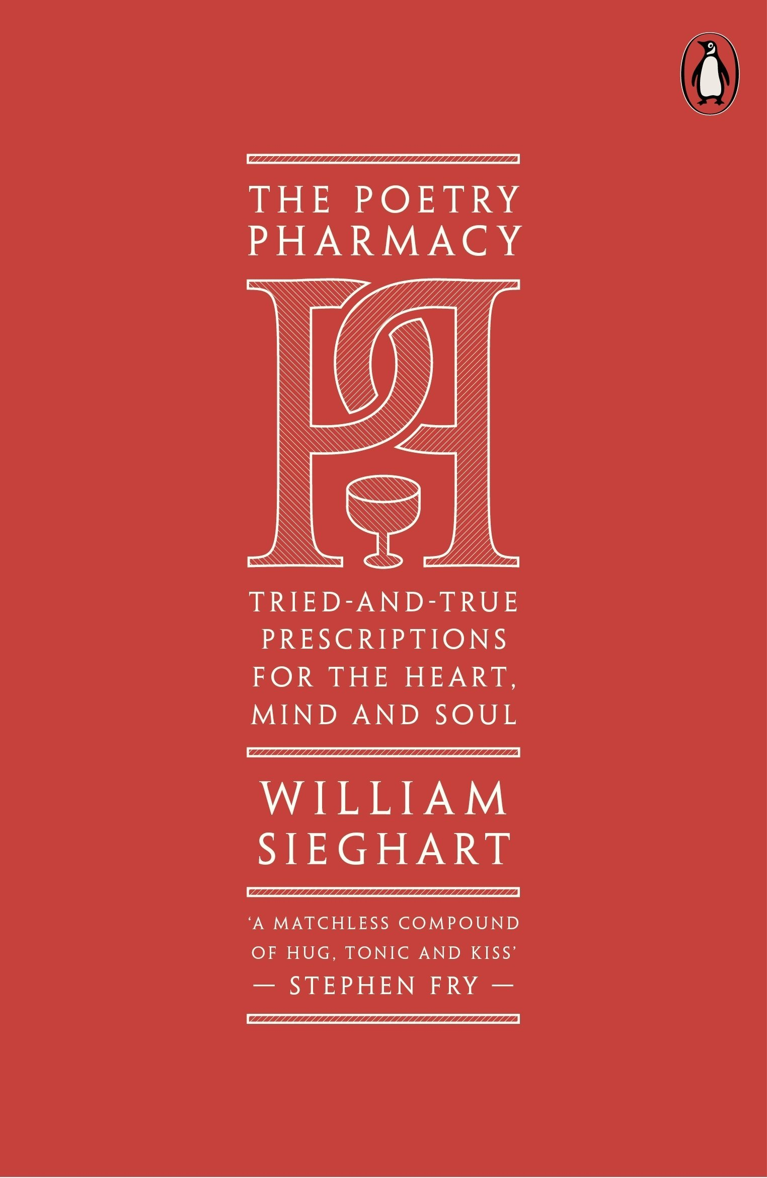 The Poetry Pharmacy: Tried-and-True Prescriptions for the Heart ...