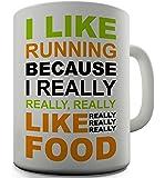 Twisted Envy I Like Running Because I Like Food Ceramic Novelty Gift Mug