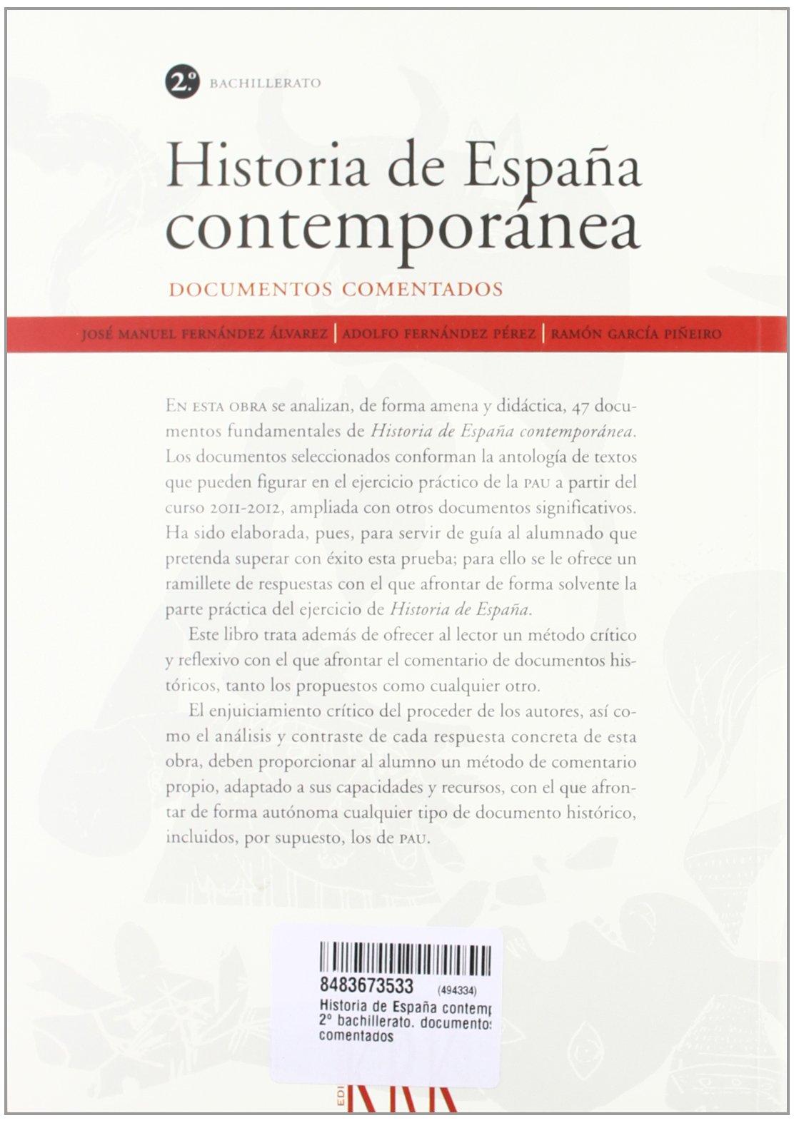 Historia de España contemporanea 2º bachillerato. documentos ...