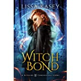 Witchbond: Gay Urban Fantasy Action Adventure Romance Novel (A Kitsune Chronicles Story)
