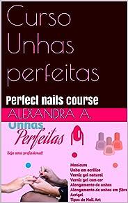Curso Unhas perfeitas: Perfect nails course