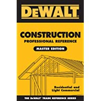 DeWalt Construction Professional Reference Master Edition: Residential and Light Commerical