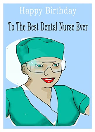 Dental Nurse Birthday Card Amazoncouk Office Products