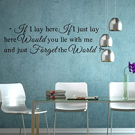 IF I LAY HERE...Vinyl Wall Art Saying Decal Romantic Love Song Quote Decor