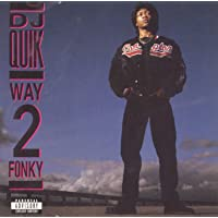 Way 2 Fonky - Dirty Version