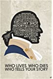 "Hamilton 'WHO Lives, WHO Dies WHO Tells Your Story Word Art Print Poster (12"" x 18"") by Artist Stephen Poon."