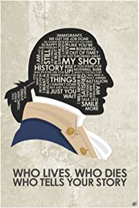 """Hamilton 'WHO Lives, WHO Dies WHO Tells Your Story Word Art Print Poster (12"""" x 18"""") by Artist Stephen Poon."""