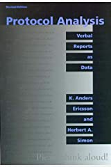 Protocol Analysis – Verbal Reports as Data – Revised Edition (A Bradford Book) Paperback