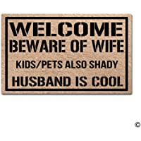 Entrance Floormat Welcome Beware of Wife Kids Pets Also Shady Husband is Cool Indoor Outdoor Funny Door Mat Non-Slip Doormat Machine Washable Non-Woven Fabric