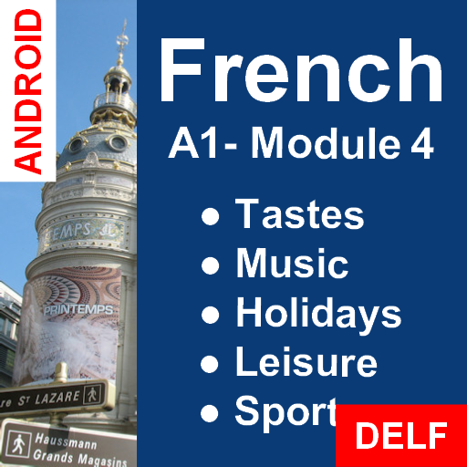Learn French: Interactive Course - A1 (Beginner) / Module 4: