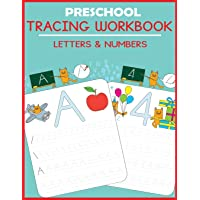 Preschool Tracing Workbook: Letters and Numbers